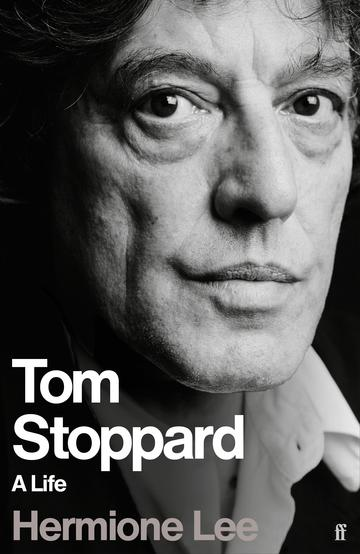 Tom Stoppard: A Life (Faber)